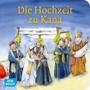 Die Hochzeit zu Kana. Mini-Bilderbuch.