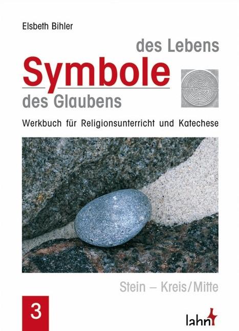 Symbole des Lebens - Symbole des Glaubens