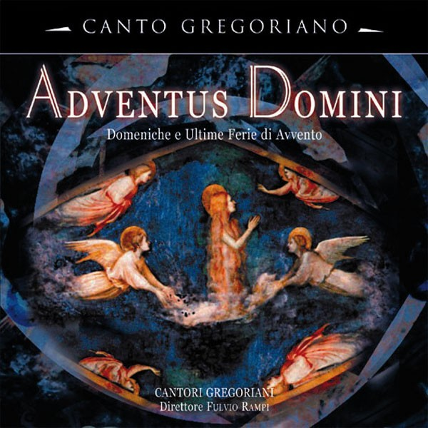 Adventus Domini - Domeniche e Ultime Ferie di Avvento