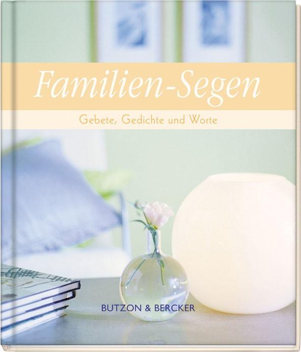 Familien-Segen - Gebete, Gedichte und Worte