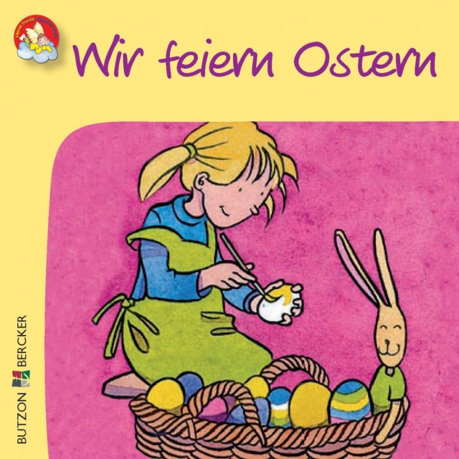 Wir feiern das Osterfest
