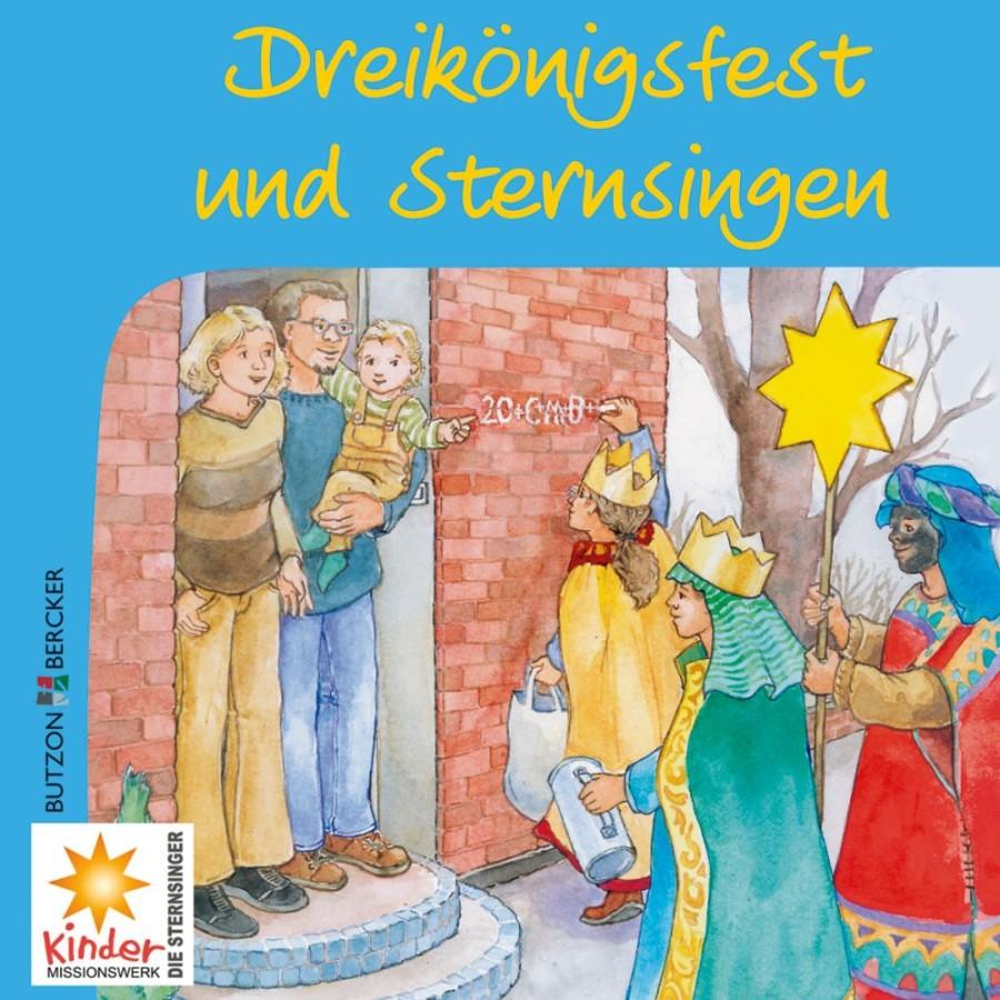 Dreikönigfest und Sternsingen