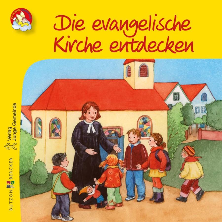 Die evangelische Kirche entdecken