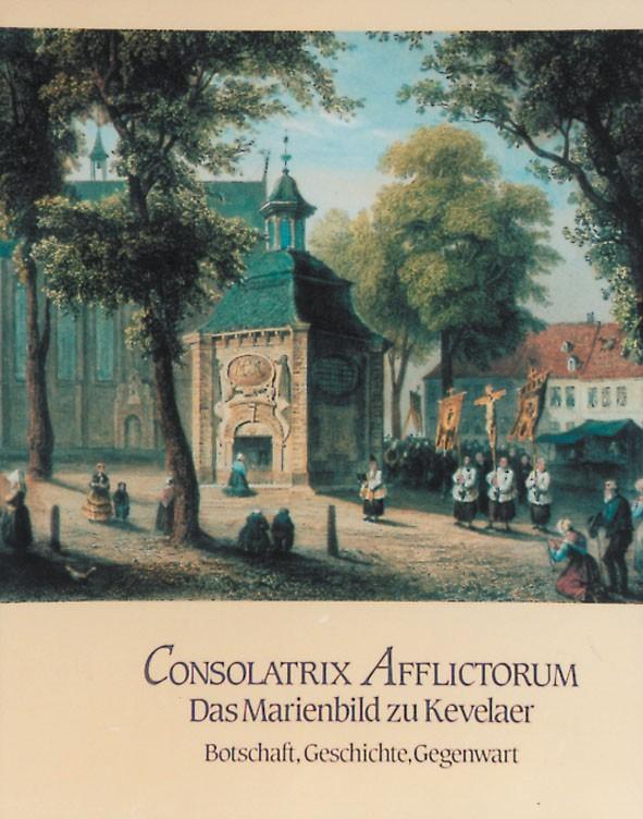 350 Jahre Kevelaer-Wallfahrt 1642-1992