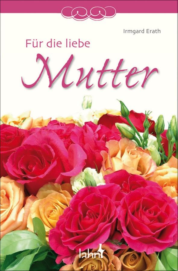 Für die liebe Mutter