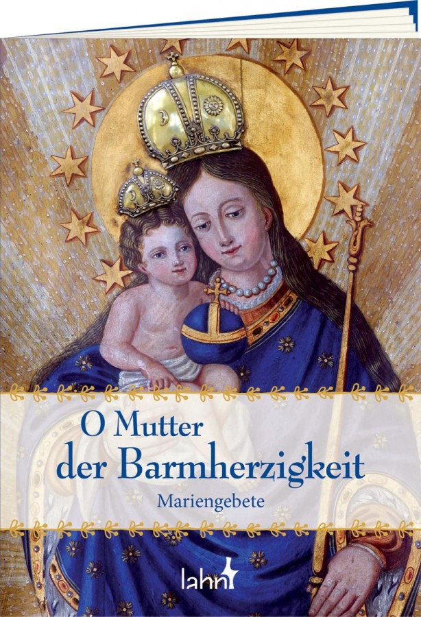 O Mutter der Barmherzigkeit