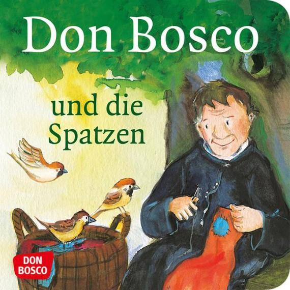 Don Bosco und die Spatzen. Mini-Bilderbuch.