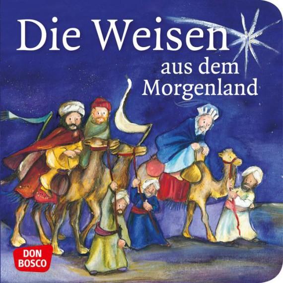 Die Weisen aus dem Morgenland. Mini-Bilderbuch.