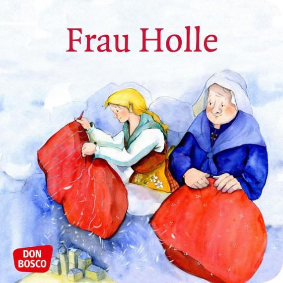 Frau Holle. Mini-Bilderbuch.