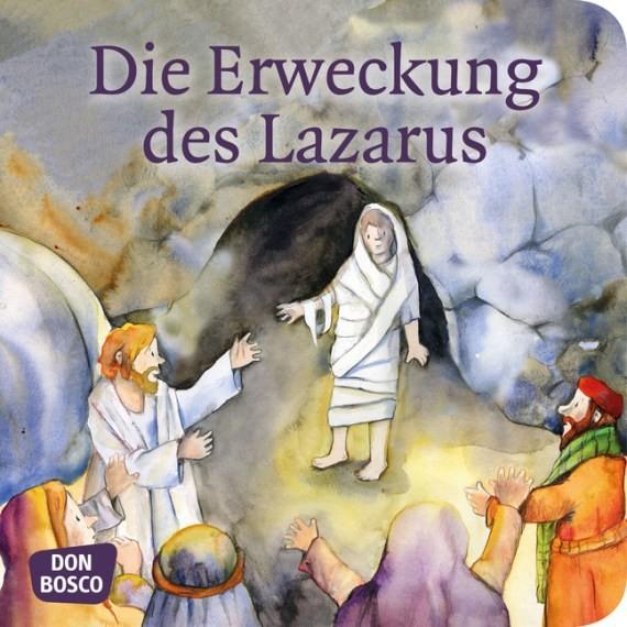 Die Erweckung des Lazarus. Mini-Bilderbuch.