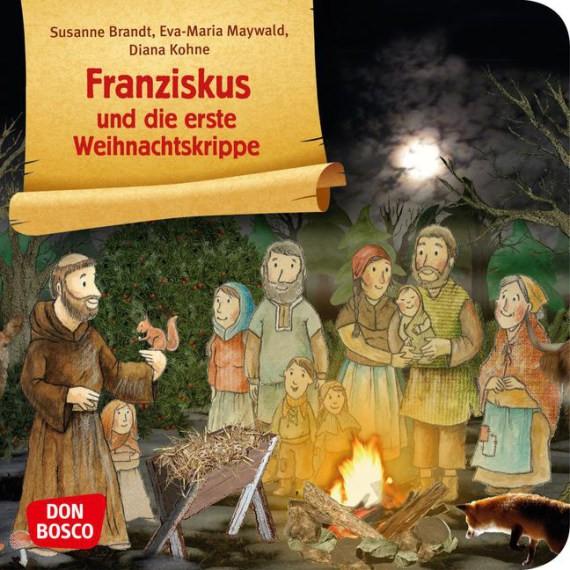 Franziskus und die erste Weihnachtskrippe. Mini-Bilderbuch.