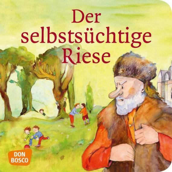 Der selbstsüchtige Riese. Mini-Bilderbuch.