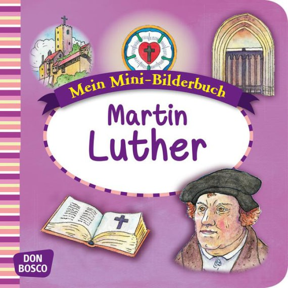 Martin Luther. Mini-Bilderbuch.