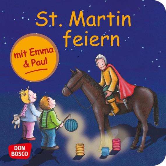 St. Martin feiern mit Emma und Paul. Mini-Bilderbuch.