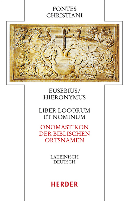 Liber locorum et nominum - Onomastikon der biblischen Ortsnamen