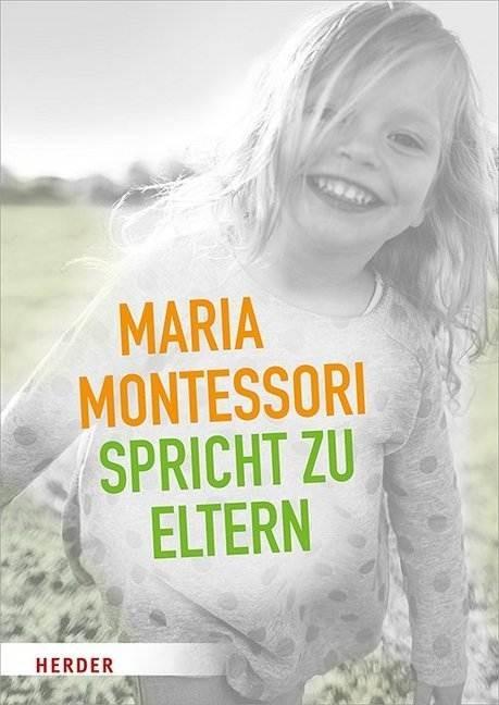Maria Montessori spricht zu Eltern