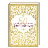 50 gute Wünsche zur goldenen Hochzeit