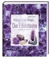 Hildegard von Bingen - Die Edelsteine