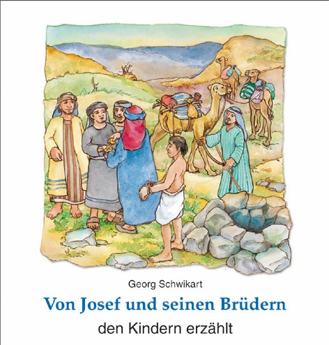 Von Josef und seinen Brüdern den Kindern erzählt