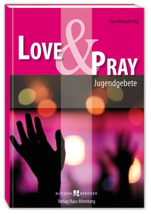 Love & Pray
