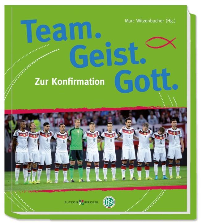 Team. Geist. Gott - Zur Konfirmation