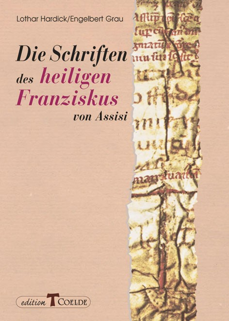 Die Schriften des heiligen Franziskus von Assisi