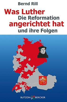 Was Luther angerichtet hat