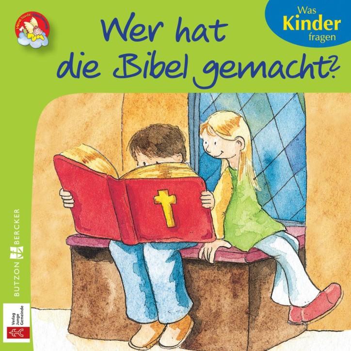 Wer hat die Bibel gemacht?