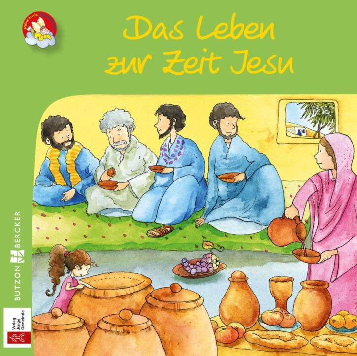 Das Leben zur Zeit Jesu