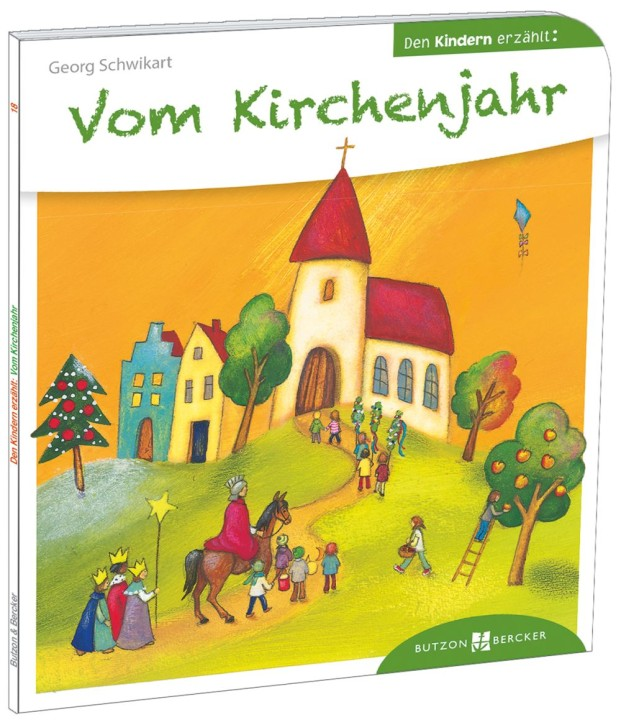 Vom Kirchenjahr den Kindern erzählt
