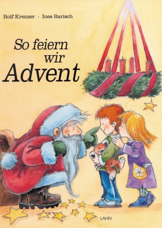 So feiern wir Advent