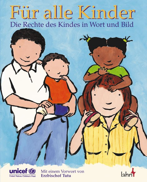 Für alle Kinder - Die Rechte des Kindes in Wort und Bild.