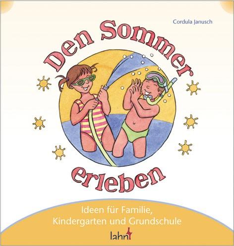 Mit Kindern den Sommer erleben