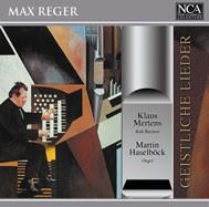 Max Reger - Geistliche Lieder