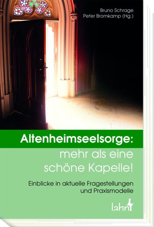 Altenheimseelsorge: mehr als eine schöne Kapelle!