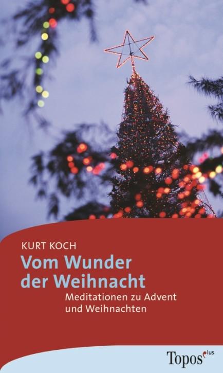 Vom Wunder der Weihnacht