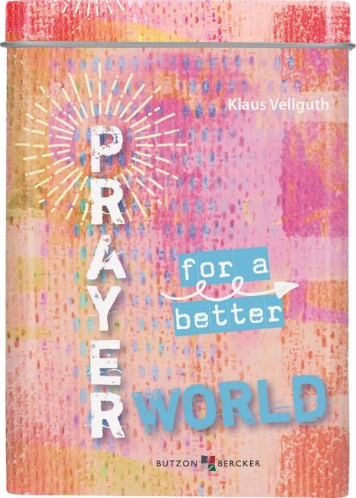 Prayer for a better World
