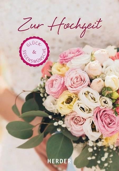 Zur christliche hochzeit segenswünsche Christliche Hochzeitssprüche