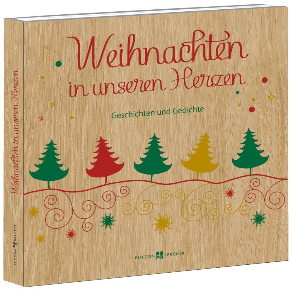 Weihnachten Gedichte.Weihnachten In Unseren Herzen Geschichten Und Gedichte