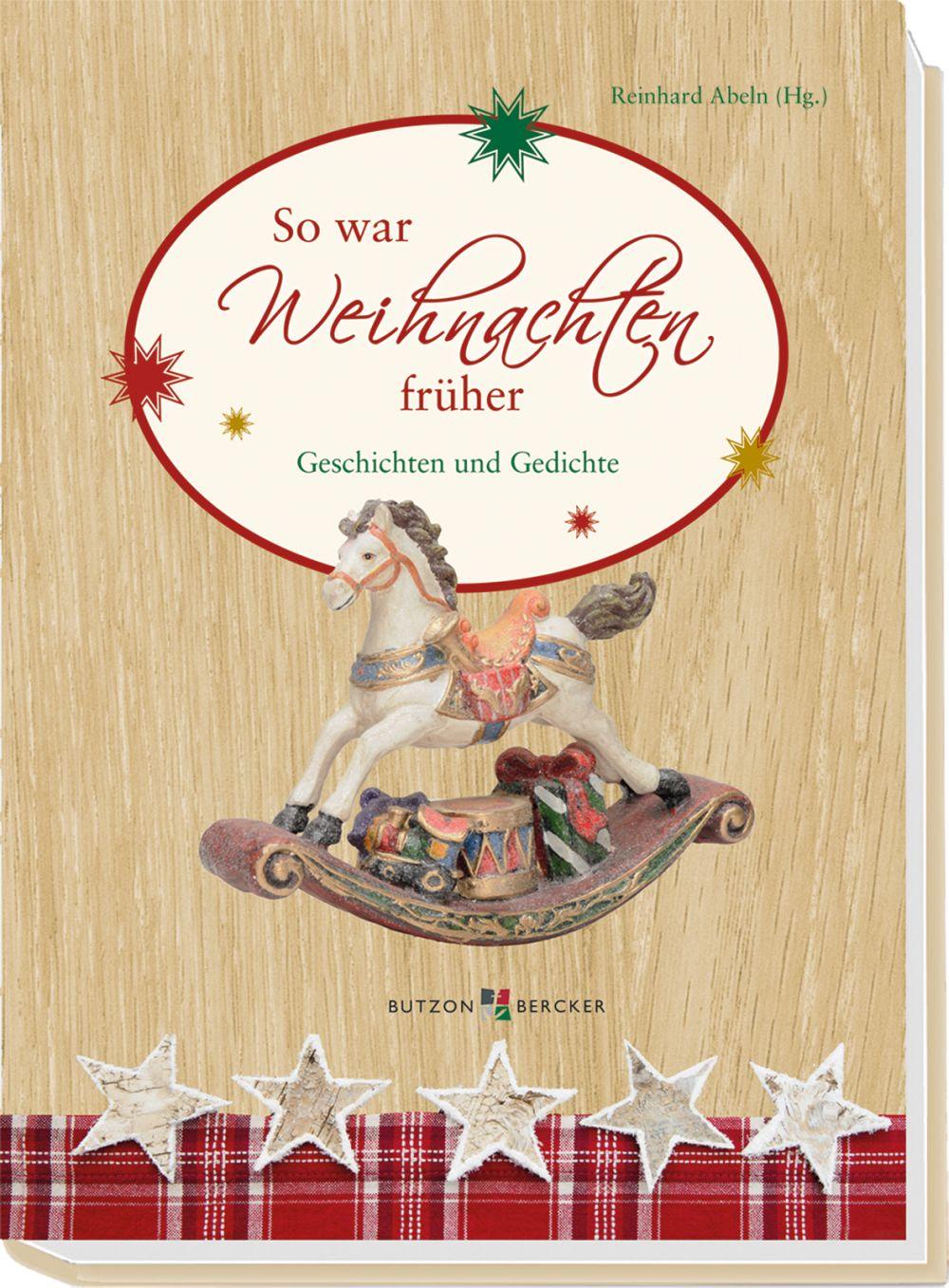 Weihnachten Gedichte.So War Weihnachten Früher Geschichten Und Gedichte