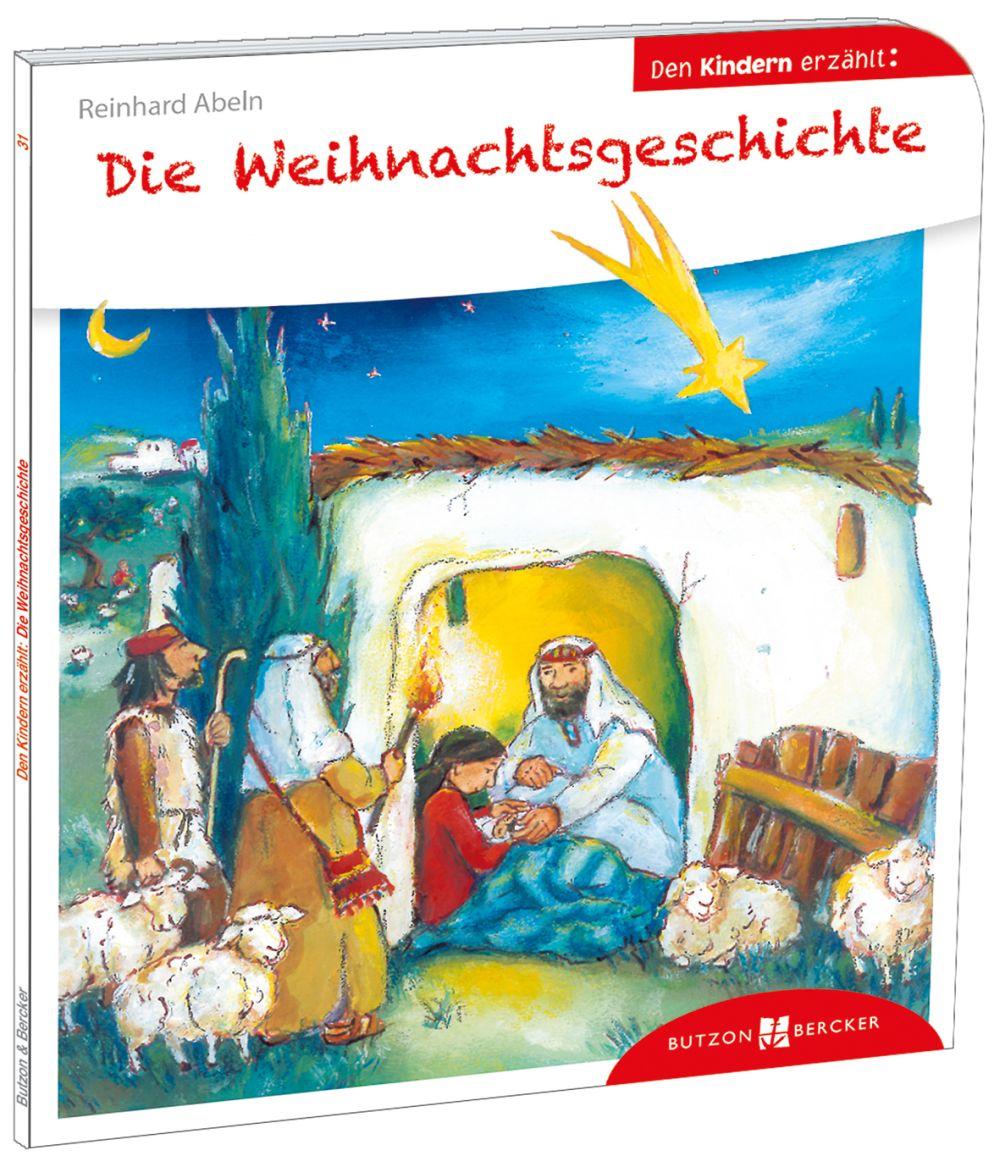 Die Weihnachtsgeschichte den Kindern erzählt von Abeln, Reinhard