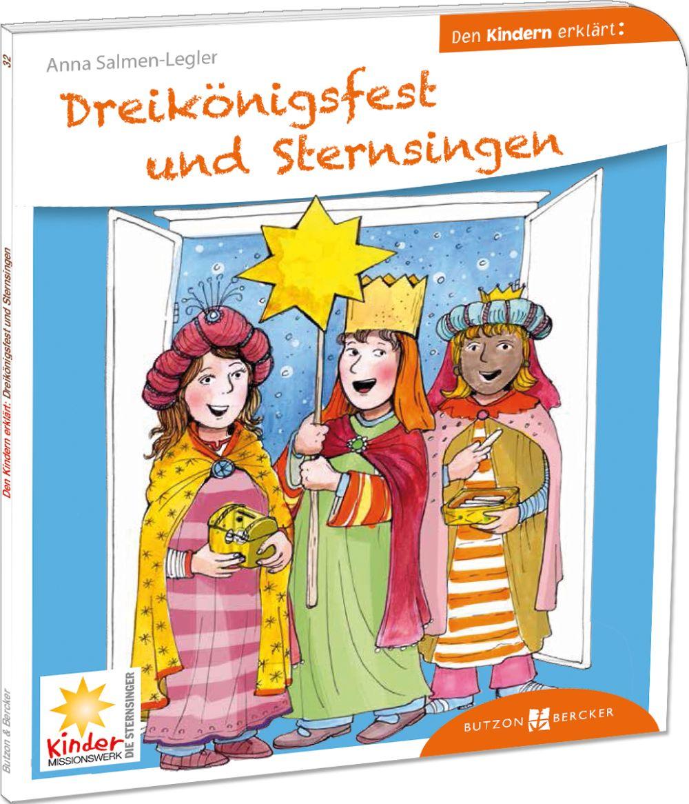 Dreikönigsfest und Sternsingen den Kindern erklärt