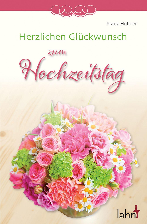 Herzlichen Gluckwunsch Zum Hochzeitstag Von Hubner Franz