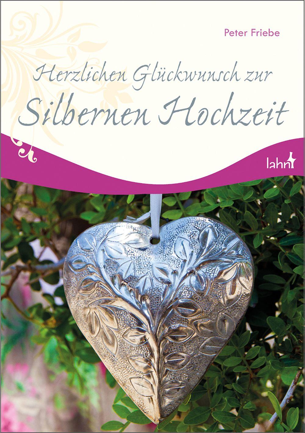 Herzlichen Gluckwunsch Zur Silbernen Hochzeit Von Friebe Peter