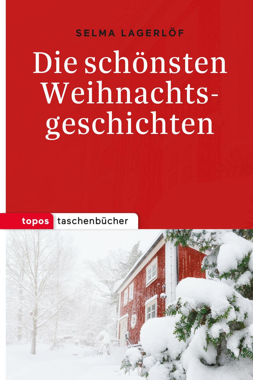 Die schönsten Weihnachtsgeschichten - Topos plus Taschenbuch