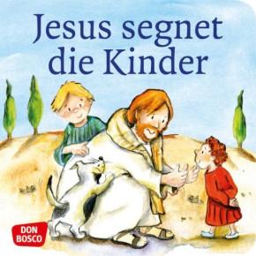 Jesus segnet die Kinder. Mini-Bilderbuch.