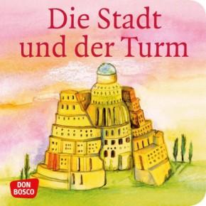 Die Stadt und der Turm. Mini-Bilderbuch.