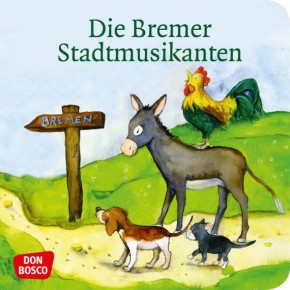 Die Bremer Stadtmusikanten. Mini-Bilderbuch.