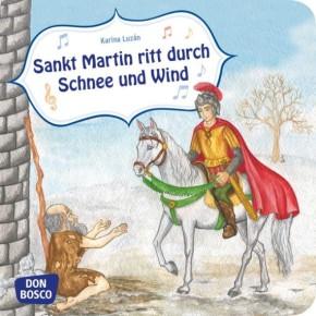 Sankt Martin ritt durch Schnee und Wind. Mini-Bilderbuch.