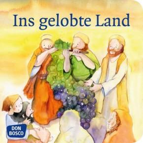 Ins gelobte Land. Mini-Bilderbuch.